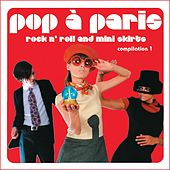 Pop A Paris: Rock and Roll and Mini Skirts by Various Artists