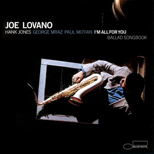 I'm All For You by Joe Lovano