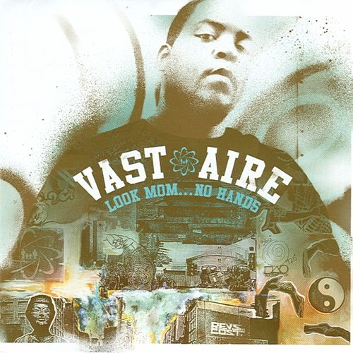 Look Mom... No Hands by Vast Aire
