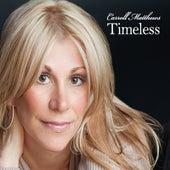 Timeless by Carroll Matthews