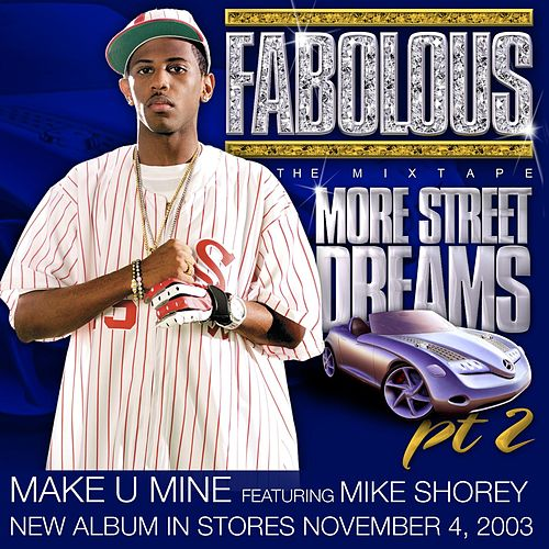 Make U Mine by Fabolous