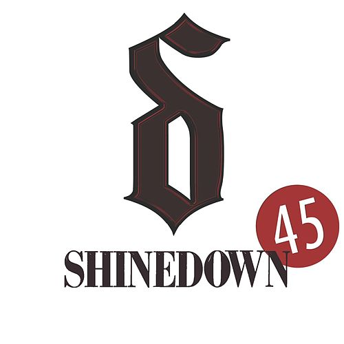 45 by Shinedown