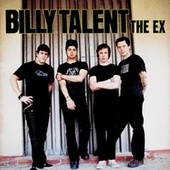 The Ex by Billy Talent