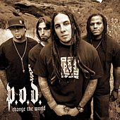 Change The World by P.O.D.