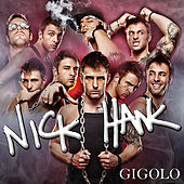 Gigolo by Nick Hawk