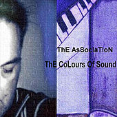 The Colours of Sound by The Association