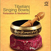 Tibetian Singing Bowls: Meditation and Relaxation by Navin