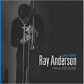 Love Notes by Ray Anderson