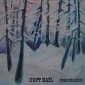 Soft Hail by John Craigie