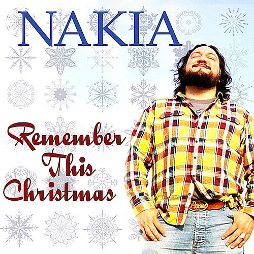 Remember This Christmas by Nakia