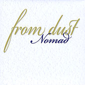 From Dust by Nomad