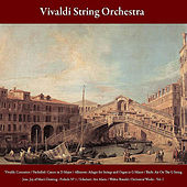 Vivaldi: Concertos / Pachelbel: Canon in D Major / Albinoni: Adagio for Strings and Organ in G Minor / Bach: Air On The G String - Jesu, Joy Of Man's Desiring - Prelude No. 1 /  Schubert: Ave Maria / Walter Rinaldi: Orchestral Works - Vol. I by Vivaldi String Orchestra