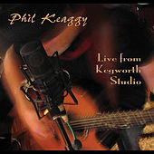 Live From Kegworth Studio von Phil Keaggy