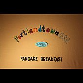 PortlandtownUSA by Pancake Breakfast