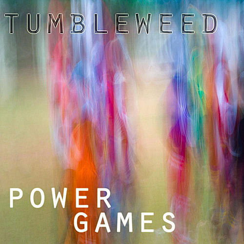 Power Games by Tumbleweed