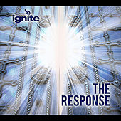 The Response by Ignite