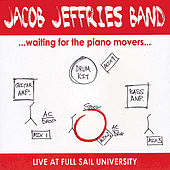 Waiting for the Piano Movers by Jacob Jeffries Band
