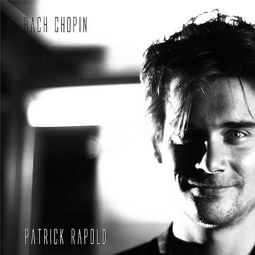 Bach Chopin by Patrick Rapold