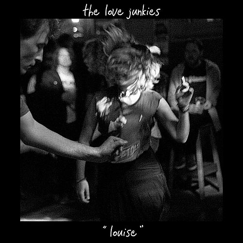 Louise by Luv Junkies