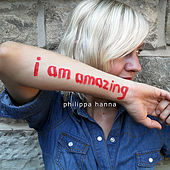 I Am Amazing by Philippa Hanna