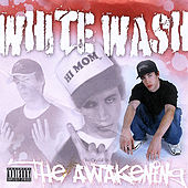 The Awakening by White Wash