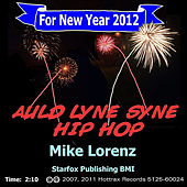Auld Lang Syne Hip Hop by Mike Lorenz