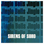 Jingle Bells by Sirens of Soho