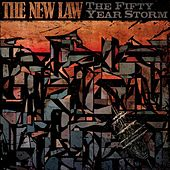 The Fifty Year Storm by The New Law