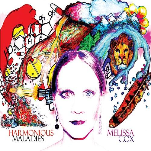 Harmonious Maladies by Melissa Cox