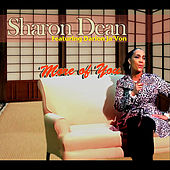 More of You (feat. Darion Ja'von) by Sharon Dean