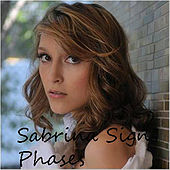 Phases by Sabrina Signs