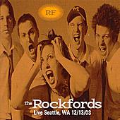 Live, Seattle Wa. 12/13/03 by The Rockfords