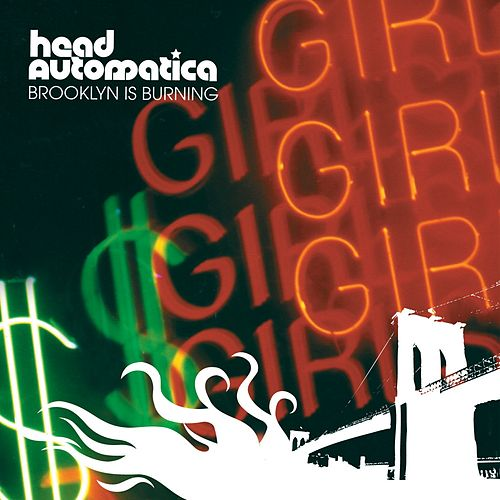 Brooklyn Is Burning by Head Automatica