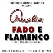 Fado e Flamenco by Amalia Rodrigues