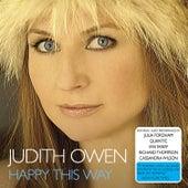 Happy This Way by Judith Owen