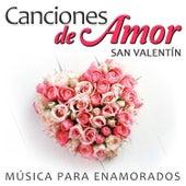 Canciones de Amor San Valentín. Música para Enamorados by Various Artists