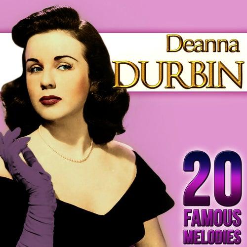 Deanna Durbin. 20 Famous Melodies by Deanna Durbin
