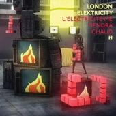 L'électricité me tiendra chaud by London Elektricity