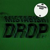 Drop (Deluxe Version) by Mistabishi
