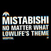 No Matter What (Single) by Mistabishi