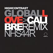 Global Love Remixes by High Contrast