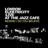 Live At the Jazz Café by London Elektricity