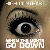 When the Lights Go Down by High Contrast