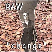 Change by Raw