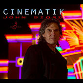 Cinematik by John Biord
