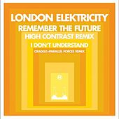 Remember the Future (Remix) by London Elektricity