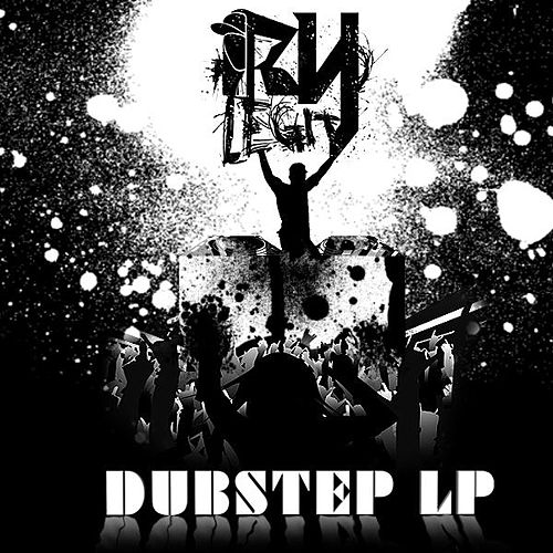 Ry Legit Dubstep Lp by Ry Legit