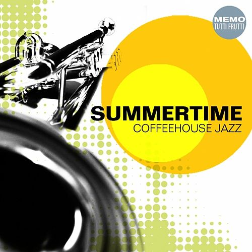 Summertime (Coffeehouse Jazz) by Various Artists