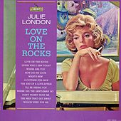 Love On the Rocks by Julie London