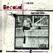 Gilbert Becaud (1984-1999) [2011 Remastered] [Deluxe version] by Gilbert Becaud